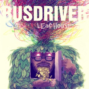 busdriver_leafhousecover_news
