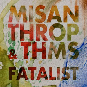 misanthrop_thms_fatalistEP_cover_reviews