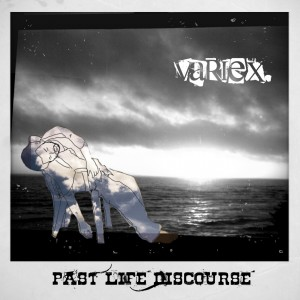 Variex - Past Life Discourse - past life discourse cover