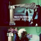 The-Masterminds-Giant-Antlers