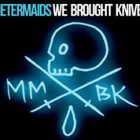 metermaids-webroughtknives-newspic